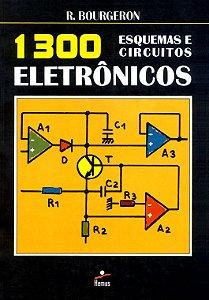 1300 esquemas circuitos eletrônicos