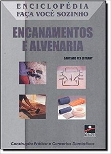 ENCANAMENTOS E ALVENARIA