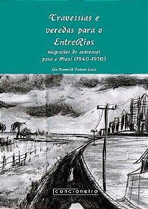 Travessias e veredas para o EntreRios: migrações de [...]