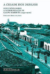 A cidade dos desejos: reflexões sobre a modernização [...]