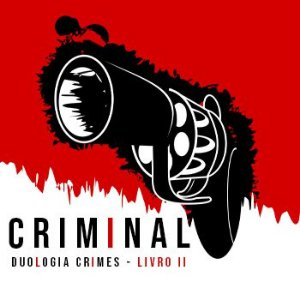 Duologia Crimes: Antologia Criminal - Livro II