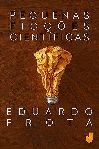 Pequenas ficções científicas