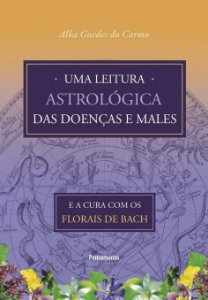UMA LEITURA ASTROLOGICA DAS DOENCAS E MALES