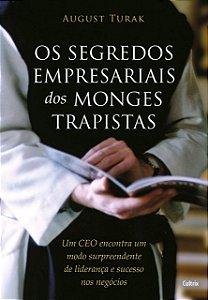 SEGREDOS EMPRESARIAIS DOS MONGES TRAPISTAS (OS)