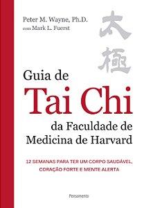 GUIA DE TAI CHI DA FACULDADE DE MEDICINA DE HAR...