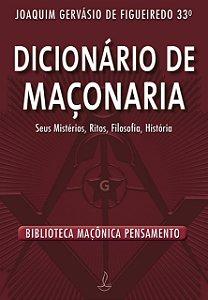 DICIONARIO DE MACONARIA - NOVA EDICAO