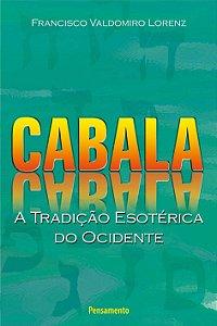 CABALA - A TRADICAO ESOTERICA DO OCIDENTE