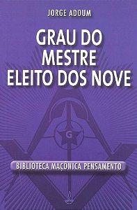 GRAU DO MESTRE ELEITO DOS NOVE