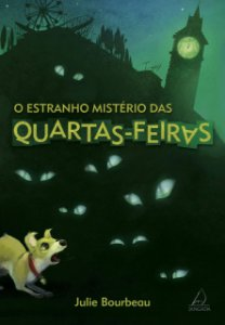 ESTRANHO MISTERIO DAS QUARTAS-FEIRAS (O)