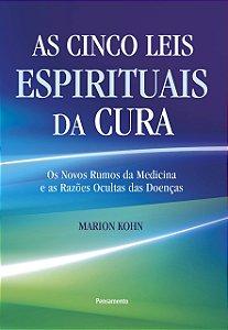 CINCO LEIS ESPIRITUAIS DA CURA (AS)
