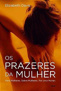 PRAZERES DA MULHER (OS)