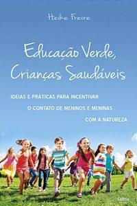 EDUCACAO VERDE CRIANCAS SAUDAVEIS