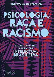 Psicologia, raça e racismo