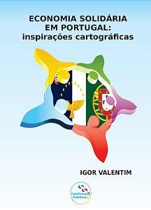 Economia Solidária em Portugal: inspirações cartográficas