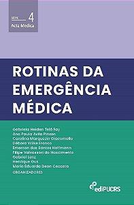 Rotinas da emergência médica