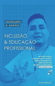 Inclusão e educação profissional: a acessibilidade no IFAM