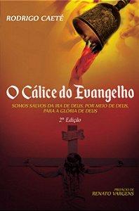 O Cálice do Evangelho