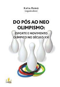 Do pós ao neo olimpismo