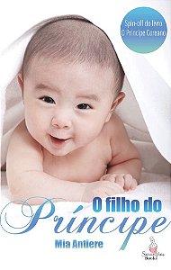 O Filho do Príncipe: Spin-Off do livro O Príncipe Coreano