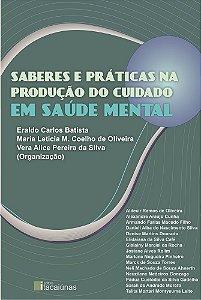 Saberes e Práticas na Produção do Cuidado em Saúde Mental