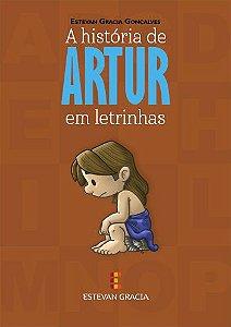 A história de Artur em letrinhas