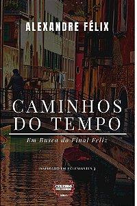CAMINHOS DO TEMPO