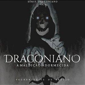 Série Draconiano: A maldição adormecida - Livro I