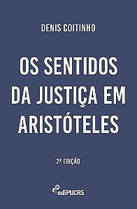Os sentidos da justiça em Aristóteles