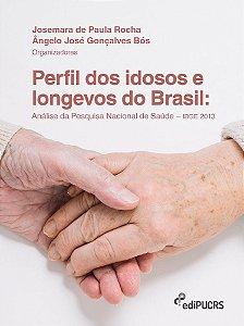 Perfil dos idosos e longevos do Brasil