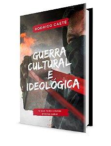 Guerra Cultural e Ideológica
