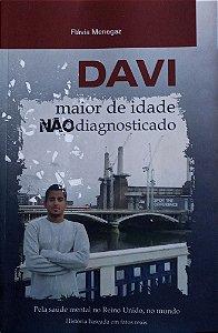 Davi, maior de idade, não diagnosticado