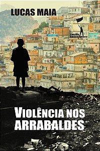 Violência nos Arrabaldes