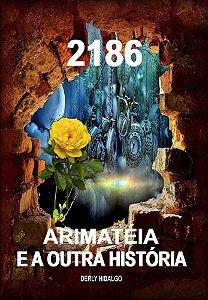 2186 Arimateia e a outra história