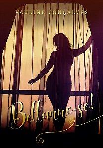 Bellanne-se! Livro 1