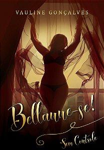 Bellanne-se! Sem Controle Livro 2