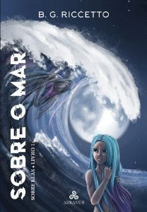 Sobre o Mar - Trilogia Sobre Elas (Livro 1)
