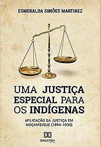 Uma Justiça Especial para os Indígenas