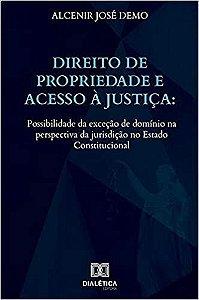 Direito de Propriedade e acesso à Justiça