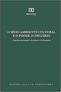 O meio ambiente cultural e o poder judiciário