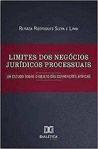 Limites dos negócios jurídicos processuais