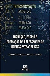 Tradução, Ensino e Formação de Professores de Línguas Estran