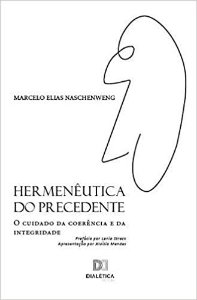 Hermenêutica do precedente