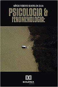 Psicologia e Fenomenologia