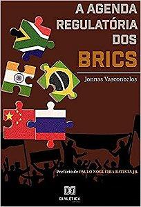 A agenda regulatória dos BRICS