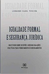 Igualdade formal e segurança jurídica