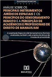 Análise sobre os principais instrumentos Jurídicos Espaciais