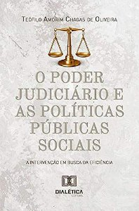 O poder judiciário e as políticas públicas sociais