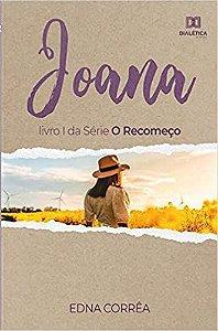 Joana - livro I da série O Recomeço