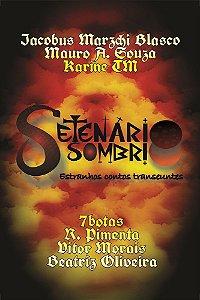 Setenário Sombrio - estranhos contos transeuntes