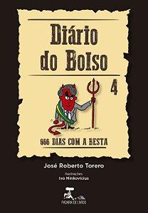 Diário do Bolso 4 - 666 dias com a besta